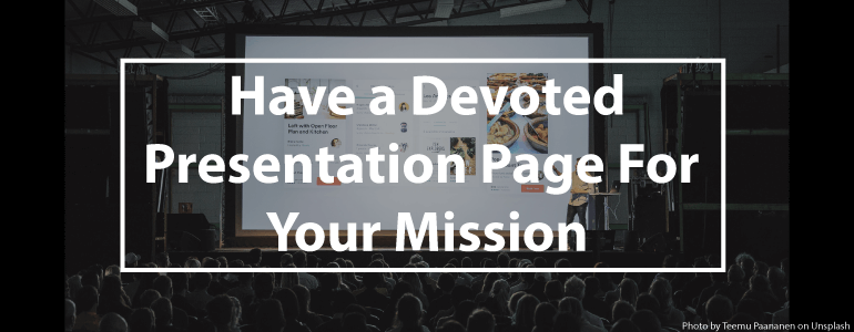 Have a devoted presentation page for your mission