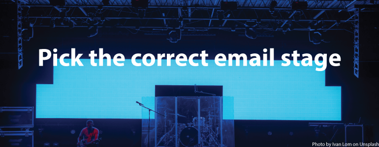Pick the correct email stage